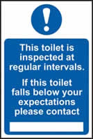 This toilet is inspected at regular intervals sign 1mm rigid PVC self-adhesive backing 200 x 300mm