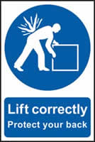 Lift correctly sign Protect your back sign 1mm rigid PVC self-adhesive backing 200 x 300mm