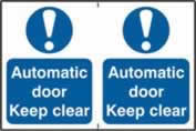 Automatic door Keep clear sign 1mm rigid PVC self-adhesive backing 300 x 200mm