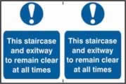 This staircase and exit way to remain clear at all times sign 1mm rigid PVC self-adhesive backing 300 x 200mm