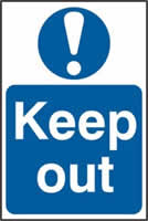 Keep out sign 1mm rigid PVC self-adhesive backing 200 x 300mm
