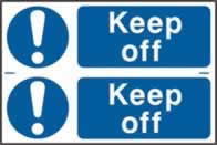 Keep off sign 1mm rigid PVC self-adhesive backing 300 x 200mm