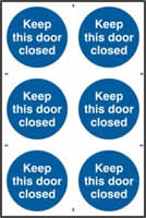 Keep this door closed sign 1mm rigid PVC self-adhesive backing 200 x 300mm