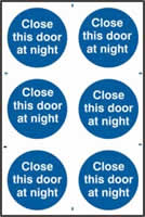 Close this door at night sign 1mm rigid PVC self-adhesive backing 200 x 300mm