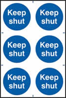 Keep shut sign 1mm rigid PVC self-adhesive backing 200 x 300mm