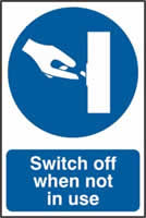 Switch off when not in use sign 1mm rigid PVC self-adhesive backing 200 x 300mm