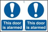 This door is alarmed sign 1mm rigid PVC self-adhesive backing 300 x 200mm