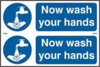 Now wash your hands sign 1mm rigid PVC self-adhesive backing 300 x 200mm