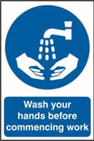 Wash your hands before commencing work sign 1mm rigid PVC self-adhesive backing 200 x 300mm