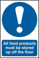 All food products must be stored up off the floor sign 1mm rigid PVC self-adhesive backing 200 x 300mm