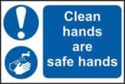 Clean hands are safe hands sign 1mm rigid PVC self-adhesive backing 300 x 200mm