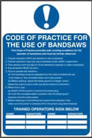 Code of practice for the use of bandsaws sign 1mm rigid PVC self-adhesive backing 200 x 300mm