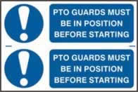 PTO guards must be in position before starting sign 1mm rigid PVC self-adhesive backing 300 x 200mm
