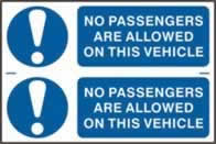 No passengers are allowed on this vehicle sign 1mm rigid PVC self-adhesive backing 300 x 200mm