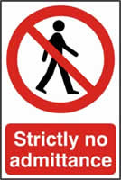 Strictly no admittance - PVC 200 x 300mm sign made from 1mm rigid PVC