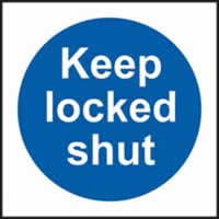 Keep locked shut sign 1mm rigid plastic 100 x 100mm