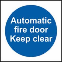 Automatic fire door Keep clear sign 1mm rigid plastic 150 x 150mm