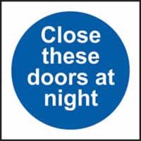 Close these doors at night sign 1mm rigid plastic 100 x 100mm