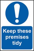 Keep these premises tidy self-adhesive vinyl 200 x 300mm