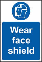 Wear face shield sign 1mm rigid plastic 200 x 300mm