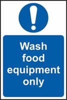 Wash food equipment only sign 1mm rigid plastic 200 x 300mm