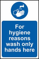 For hygiene reasons wash only hands here sign 1mm rigid plastic 200 x 300mm