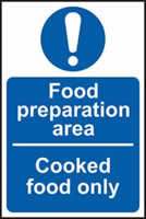 Foor preparation area Cooked food only sign 1mm rigid plastic 150 x 100mm