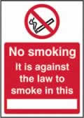 No smoking It is against the law to smoke in this ______ - s/a vinyl - 148 x 210mm label made from self-adhesive vinyl