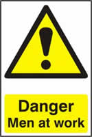 Danger Men at work - PVC 200 x 300mm sign made from 1mm rigid PVC