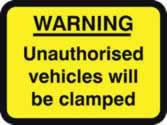 600 x 450 mm Dibond WARNING Unauthorised vehicles.. clamped Road Sign without channel made from Aluminium Composite