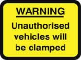 600 x 450 mm Dibond WARNING Unauthorised vehicles.. clamped Road Sign with channel made from Aluminium Composite