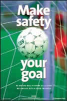 RoSPA Safety Poster - Make safety your goal Laminated Laminated Poster