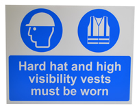 Hard Hat & High Visibiltiy vests must be worn sign lightweight corrugated plastic 600 x 450mm