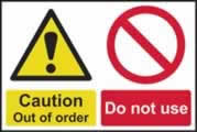 Caution Out of order Do not use sign 1mm rigid plastic 300 x 200mm