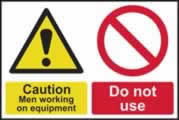 Caution Men working on equipment Do not use sign 1mm rigid plastic 300 x 200mm