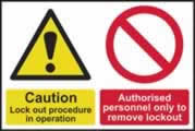 Caution Lockout procedure in operation Authorised? magnetic sign 225 x 150mm