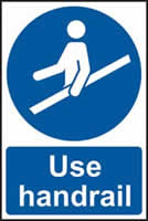 Use handrail sign 1mm rigid plastic 200 x 300mm