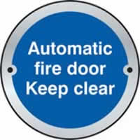 Automatic fire door Keep clear door disc - SSS 75 mm diameter. made from Satin Stainless Steel