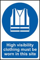High visibility clothing must be worn in this site sign 1mm rigid PVC self-adhesive backing 400 x 600mm