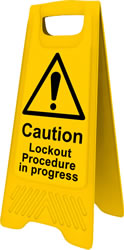 Heavy Duty A-Board - Caution Lockout procedure in operation