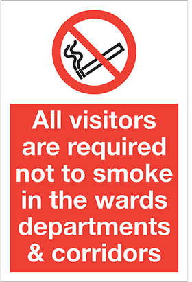 All visitors are required not to smoke in the wards departments & corridors label. sign