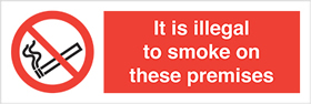 It is illegal to smoke on these premises label. sign