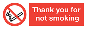 Thank you for not smoking. label. sign