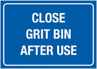 A3 Close Grit Bin After Use Self Adhesive Vinyl Safety Labels